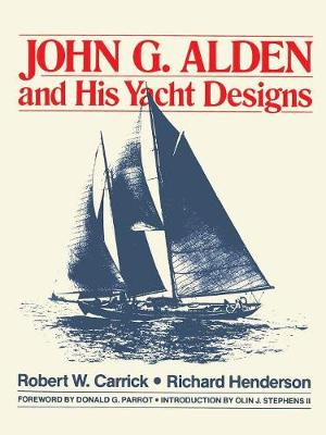 John G.Alden and His Yacht Designs (Paperback)