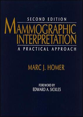 Mammographic Interpretation: A Practical Approach (Hardback)