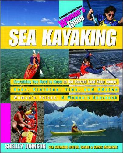 Sea Kayaking: A Woman's Guide (Paperback)
