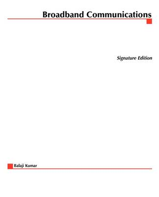 Broadband Communications - Signature Editions (Paperback)