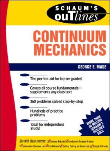 Schaum's Outline of Continuum Mechanics (Paperback)