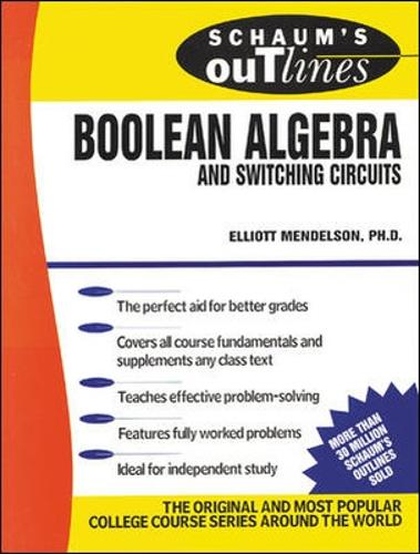 Schaum's Outline of Boolean Algebra and Switching Circuits (Paperback)