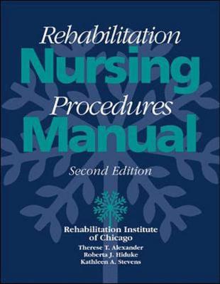 Rehabilitation Nursing Procedures Manual (Paperback)
