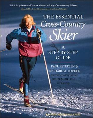 The Essential Cross-country Skier: A Step-by-step Guide (Paperback)