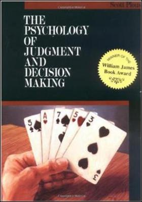 The Psychology of Judgment and Decision Making (Paperback)
