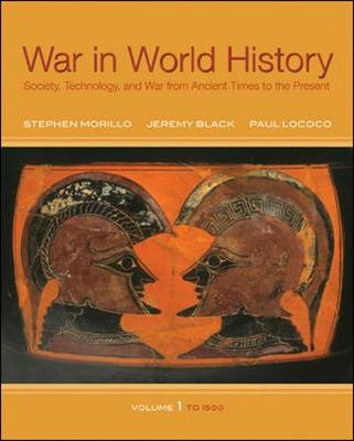 War In World History: Society, Technology, and War from Ancient Times to the Present, Volume 1 (Paperback)