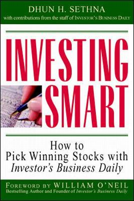 Investing Smart: How to Pick Winning Stocks with Investor's Business Daily (Paperback)