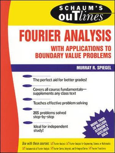 Schaum's Outline of Fourier Analysis with Applications to Boundary Value Problems (Paperback)