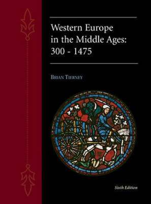 Western Europe in the Middle Ages, 300-1475 (Hardback)