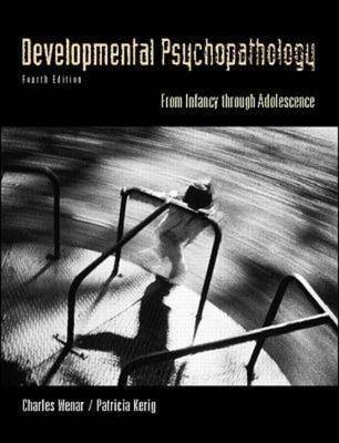 Developmental Psychopathology: From Infancy Through Adolescence (Hardback)