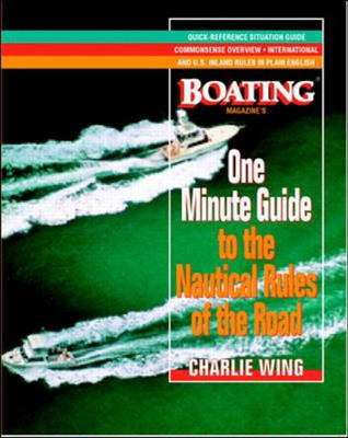 One-Minute Guide to the Nautical Rules of the Road: A Boating Magazine Book (Paperback)