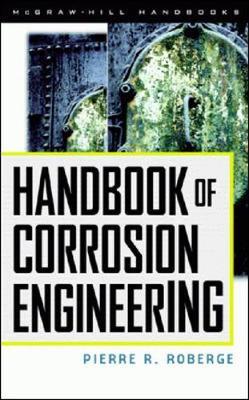 Handbook of Corrosion Engineering (Hardback)