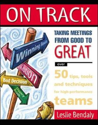 On Track: Taking Meetings from Good to Great (Paperback)