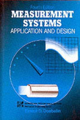 Measurement Systems: Application and Design (Paperback)