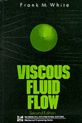 Viscous Fluid Flow (Paperback)