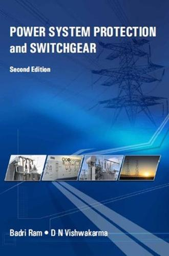 Power System Protection and Switchgear (Paperback)