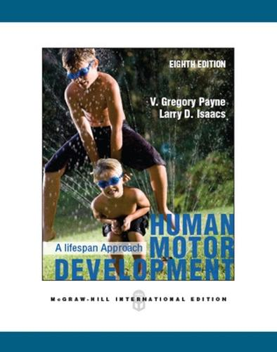HUMAN MOTOR DEVELOPMENT: A LIFESPAN APPROACH (Paperback)