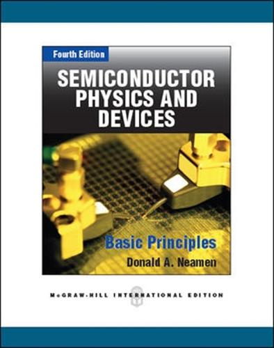 Semiconductor Physics And Devices (Int'l Ed) (Paperback)