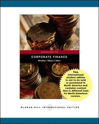 Principles of Corporate Finance: WITH Student CD, Ethics in Finance PowerWeb AND Standard and Poor's