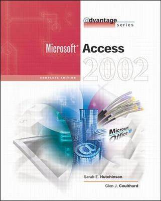 Access 2002 - Advantage Series (Paperback)