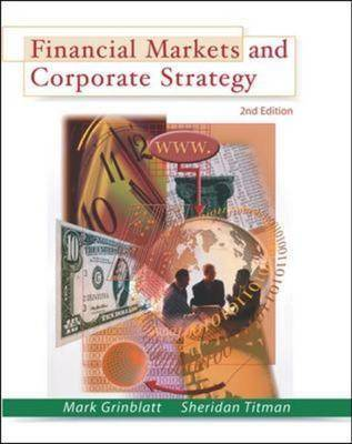Financial Markets and Corporate Strategy (Paperback)