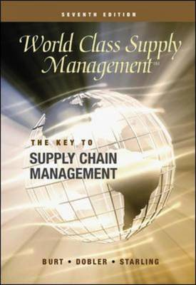 World Class Supply Management: Cases: The Key to Supply Chain Management