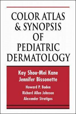 Color Atlas and Synopsis of Pediatric Dermatology - International student edition (Paperback)