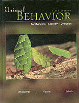 Animal Behavior: Mechanisms, Ecology, Evolution (Paperback)