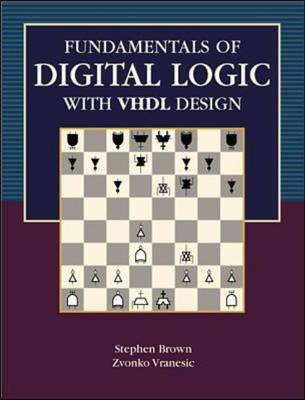 Fundamentals of Digital Logic with Vhdl Design (Paperback)