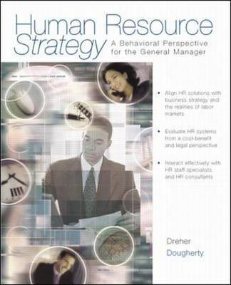 Human Resource Strategy: A Behavioral Perspective for the General Manager (Paperback)