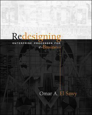 Redesigning Enterprise Processes for E-Business (Paperback)