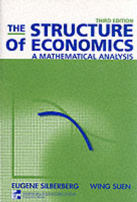 The Structure of Economics: A Mathematical Analysis (Paperback)