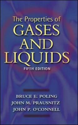The Properties of Gases and Liquids (Paperback)
