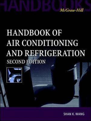 Handbook of Air Conditioning and Refrigeration (Hardback)