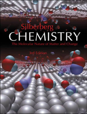 Chemistry: The Molecular Nature of Matter and Change (Paperback)