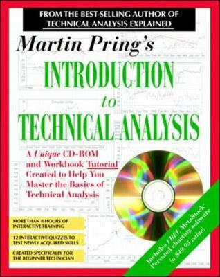 Martin Pring's Introduction to Technical Analysis: Seminar and Workbook