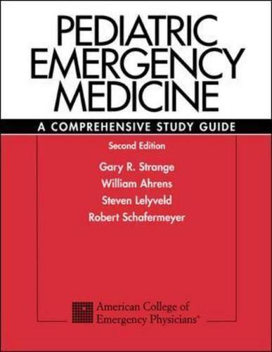 Pediatric Emergency Medicine: A Comprehensive Study Guide (Paperback)