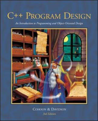 C++ Program Design: An Intro to Programming and Object-oriented Design