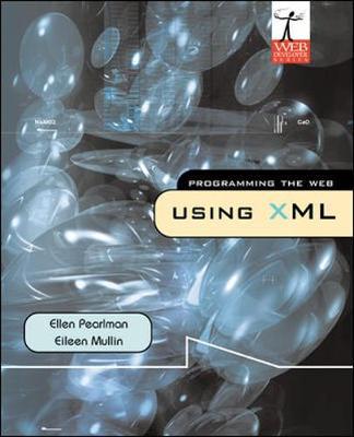 Programming the Web Using Xml (Paperback)