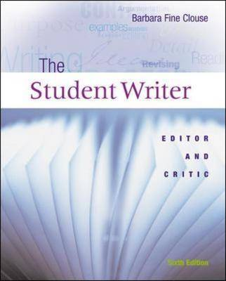 Student Writer: Editor and Critic (Paperback)