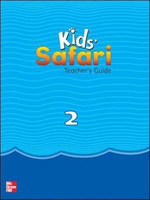 Kids' Safari Teacher's Guide 2 - Kids' Safari (Paperback)