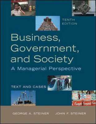 Business, Government and Society: A Managerial Perspective (Paperback)