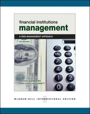 Financial Institutions Management: With Standard and Poor's Educational Version of Market Insight and Ethics in Finance Powerweb: A Risk Management Approach (Paperback)