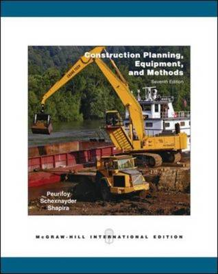 Construction Planning, Equipment, and Methods (Paperback)