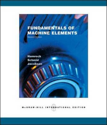 Fundamentals of Machine Elements (Paperback)