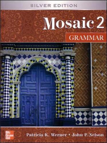 Interactions Mosaic Grammar Student Book: Mosaic 2 - Mosaic (Paperback)