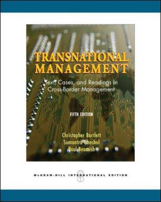Transnational Management: Text, Cases and Readings in Cross-border Management (Paperback)