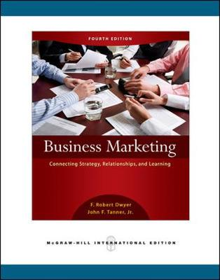 Business Marketing: Connecting Strategy, Relationships, and Learning (Int'l Ed) (Paperback)
