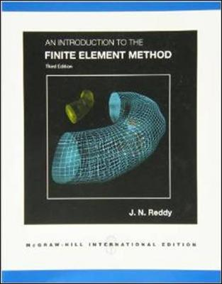 An Introduction to the Finite Element Method (Paperback)