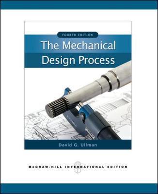The Mechanical Design Process (Int'l Ed) (Paperback)